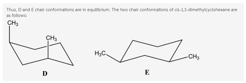 for cis 1 3 dimethylcyclohexane which two chair conformations are